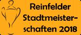 Reinfelder Stadtmeisterschaften 2018