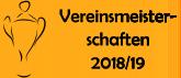 Vereinsmeisterschaften 2017/18